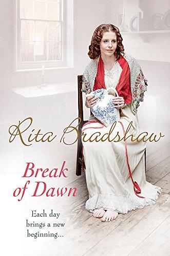 Break of Dawn By Rita Bradshaw