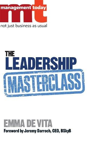 The Leadership Masterclass By Management Today