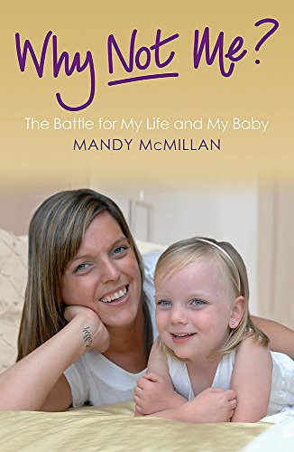 Why Not Me? By Mandy Mcmillan