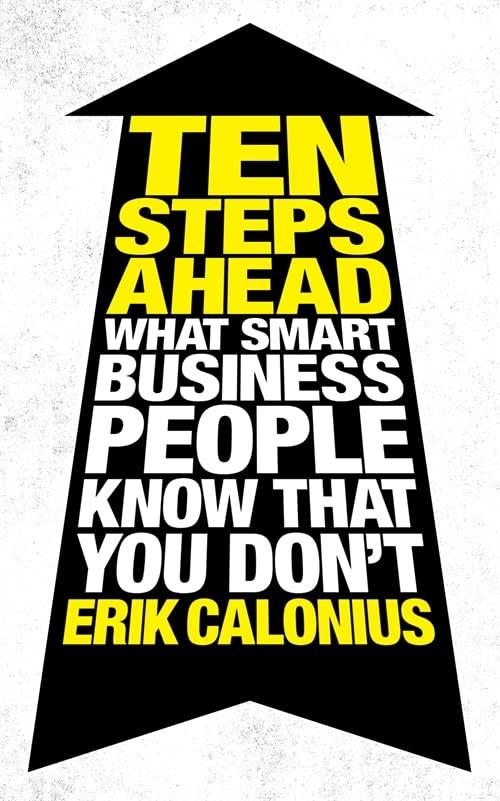 Ten Steps Ahead By Erik Calonius