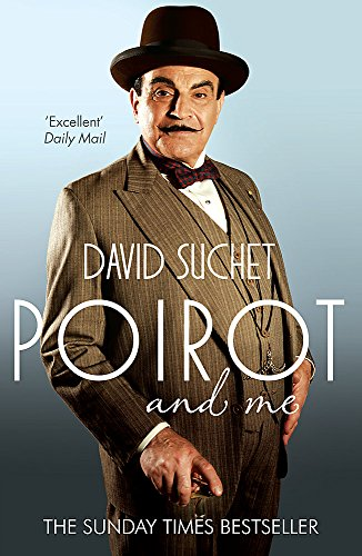 Poirot and Me by David Suchet