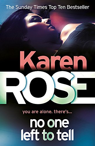 No One Left To Tell (The Baltimore Series Book 2) By Karen Rose