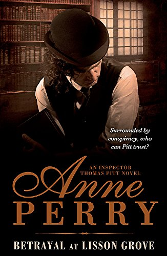 Betrayal at Lisson Grove by Anne Perry
