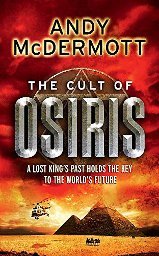 The Cult of Osiris by Andy McDermott