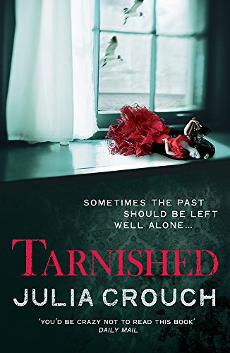 Tarnished by Julia Crouch