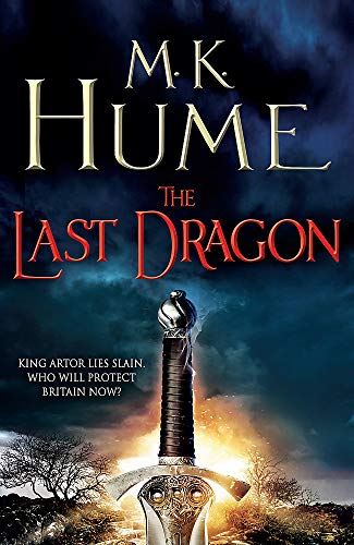 The Last Dragon (Twilight of the Celts Book I) By M. K. Hume