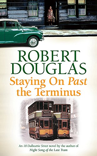 Staying on Past the Terminus by Robert Douglas