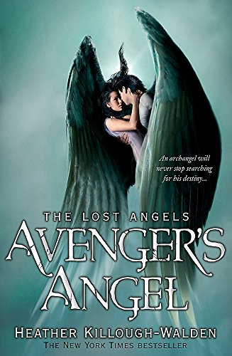 Avenger's Angel: Lost Angels Book 1 By Heather Killough-Walden