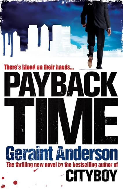 Payback Time By Geraint Anderson