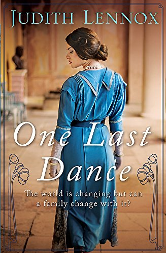 One Last Dance: A mesmerising tale of love, betrayal and shocking secrets By Judith Lennox