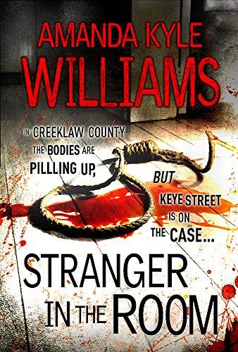 Stranger In The Room (Keye Street 2) By Amanda Kyle Williams