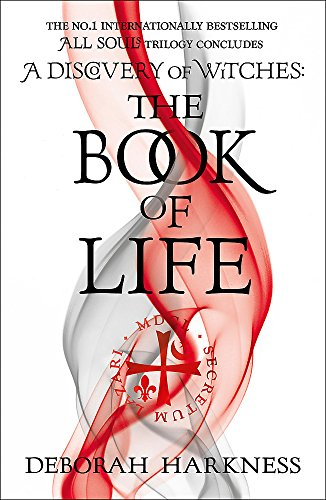The Book of Life: (All Souls 3) (All Souls Trilogy 3) By Deborah Harkness