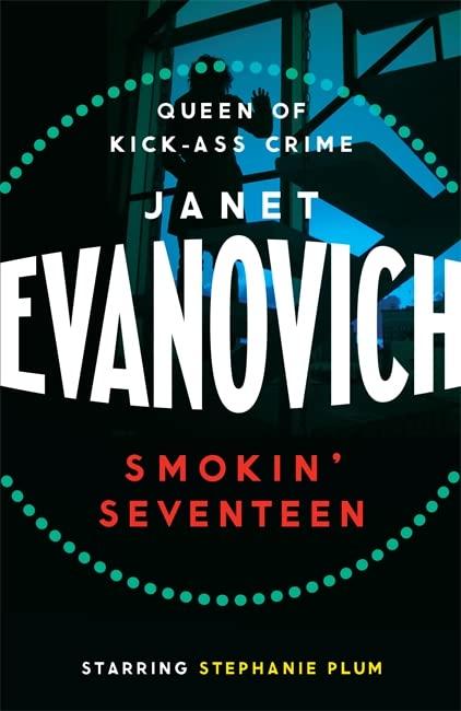 Smokin' Seventeen By Janet Evanovich