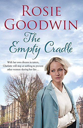 The Empty Cradle by Rosie Goodwin
