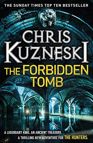 The Forbidden Tomb by Chris Kuzneski