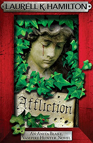 Affliction By Laurell K. Hamilton