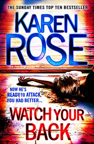 Watch Your Back (The Baltimore Series Book 4) By Karen Rose