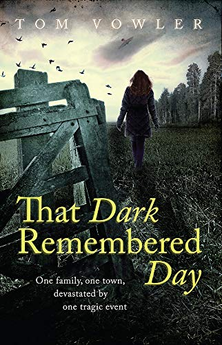 That Dark Remembered Day By Tom Vowler, NCTJ Diploma in Newspaper Journalism