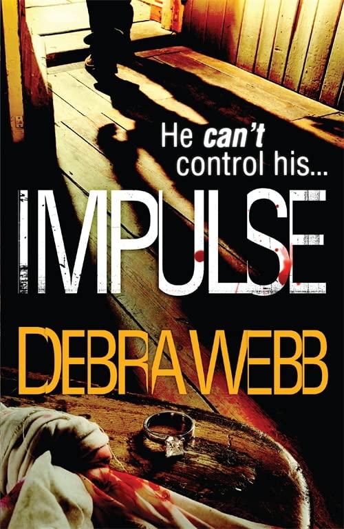 Impulse (The Faces of Evil 2) By Debra Webb