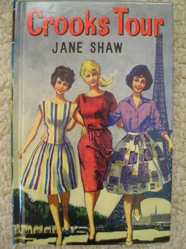 Crooks Tour By JANE SHAW