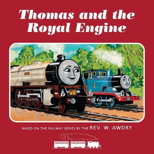 Thomas & Friends: Thomas and the Royal Engine By Rev. W. Awdry