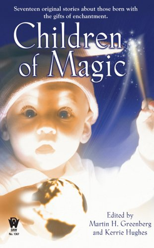 Children of Magic By Martin Harry Greenberg