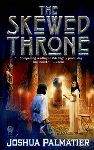 Skewed Throne By Joshua Palmatier