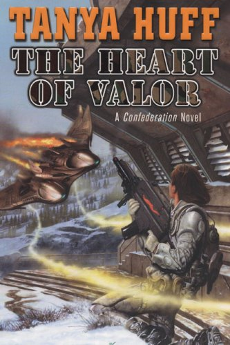 Heart of Valor By Tanya Huff