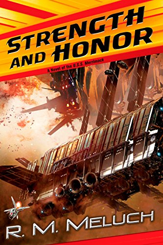 Strength and Honor By R M Meluch