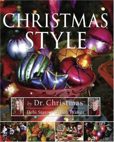 Christmas Style By Debi Staron