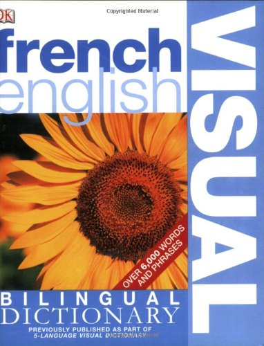 French English Bilingual Visual Dictionary By Other DK Publishing