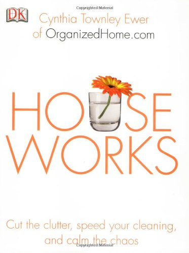Houseworks By Cynthia Townley Ewer