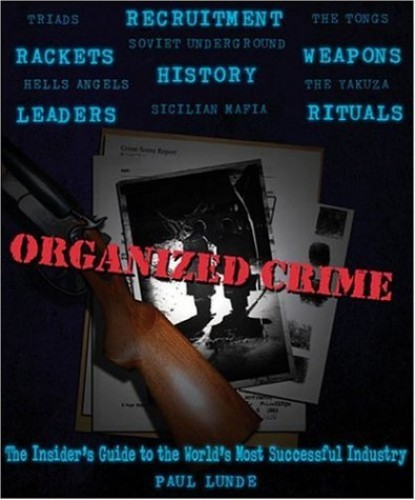 Organized Crime By Paul Lunde