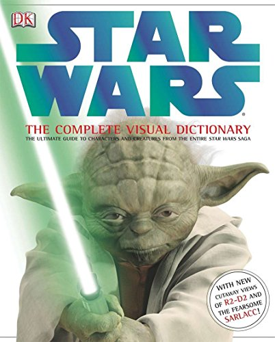 Star Wars: The Complete Visual Dictionary By Dorling Kindersley