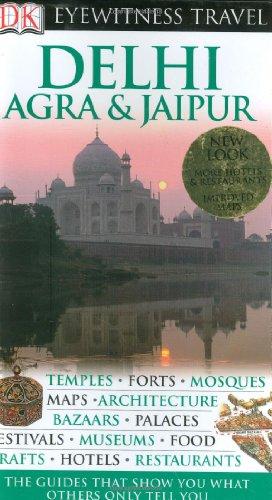 Delhi, Agra & Jaipur By Anuradha Chaturvedi