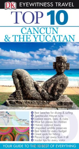 Top 10 Cancun and the Yucatan By Nick Rider