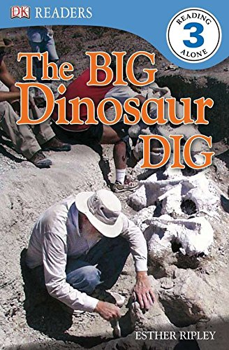 DK Readers L3: The Big Dinosaur Dig By Esther Ripley