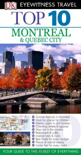 Top 10 Montreal & Quebec City By Gregory B Gallagher