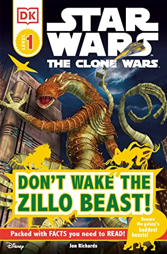 DK Readers L1: Star Wars: The Clone Wars: Don't Wake the Zillo Beast! By DK