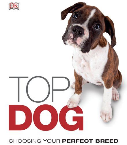 Top Dog By DK Publishing