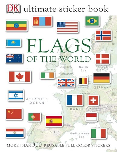 Ultimate Sticker Book: Flags of the World By DK Publishing
