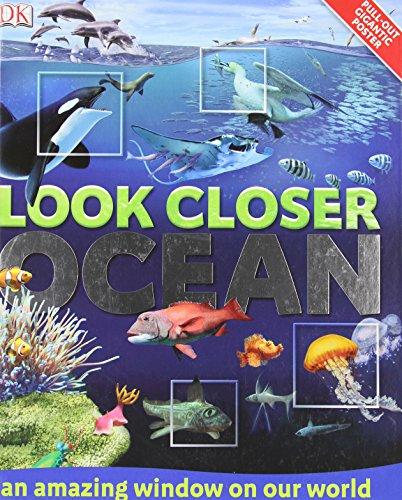 Look Closer: Ocean By DK Publishing