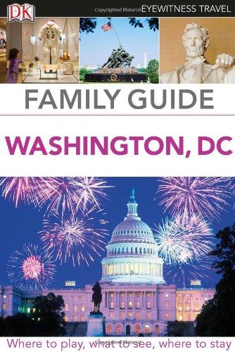 DK Eyewitness Travel Family Guide: Washington, D.C. By Sushmita Ghosh