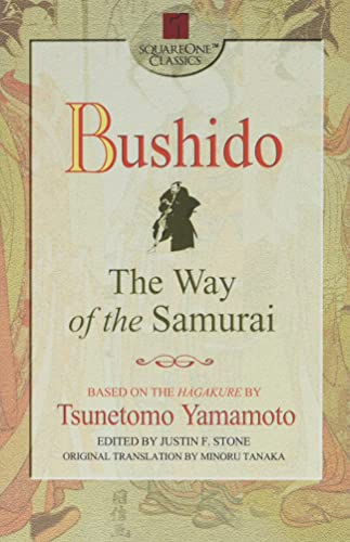Bushido: The Way of the Samurai by Tsunetomo Yamamoto