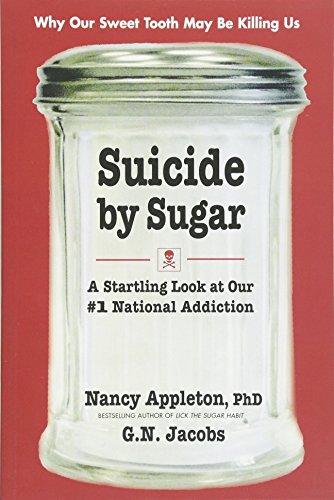 Suicide by Sugar By Nancy Appleton