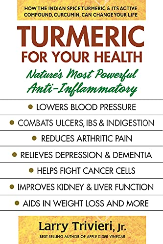 Turmeric for Your Health By Larry Trivieri (Larry Trivieri)