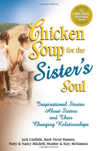 Chicken Soup for the Sisters Soul By Jack / Hansen Canfield