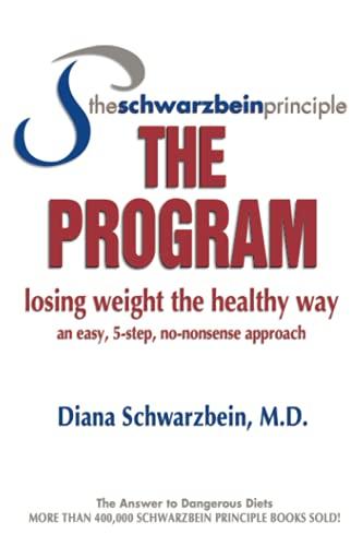 The Schwarzbein Principle, the Program By Diana Schwarzbein