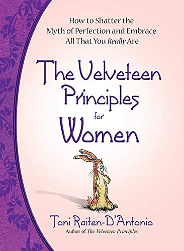 The Velveteen Principles for Women By Toni Raiten-D'Antonio