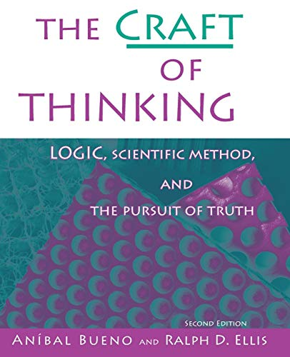 The Craft of Thinking By Anibal Bueno